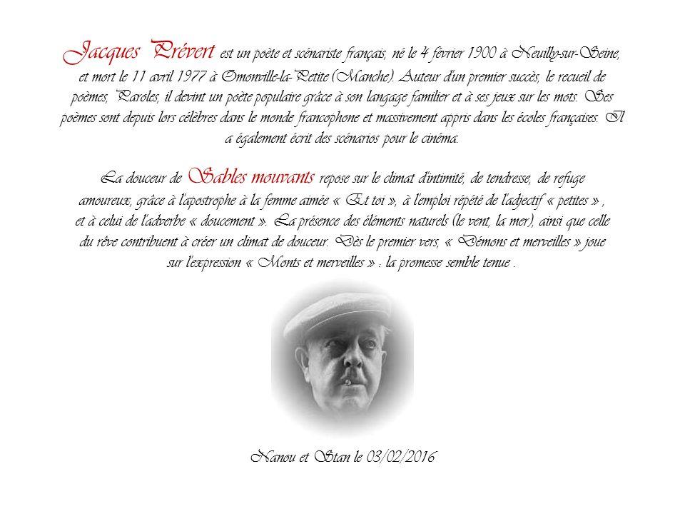 Jacques Prévert Sables Mouvants Par Nanou Et Stan Ppt