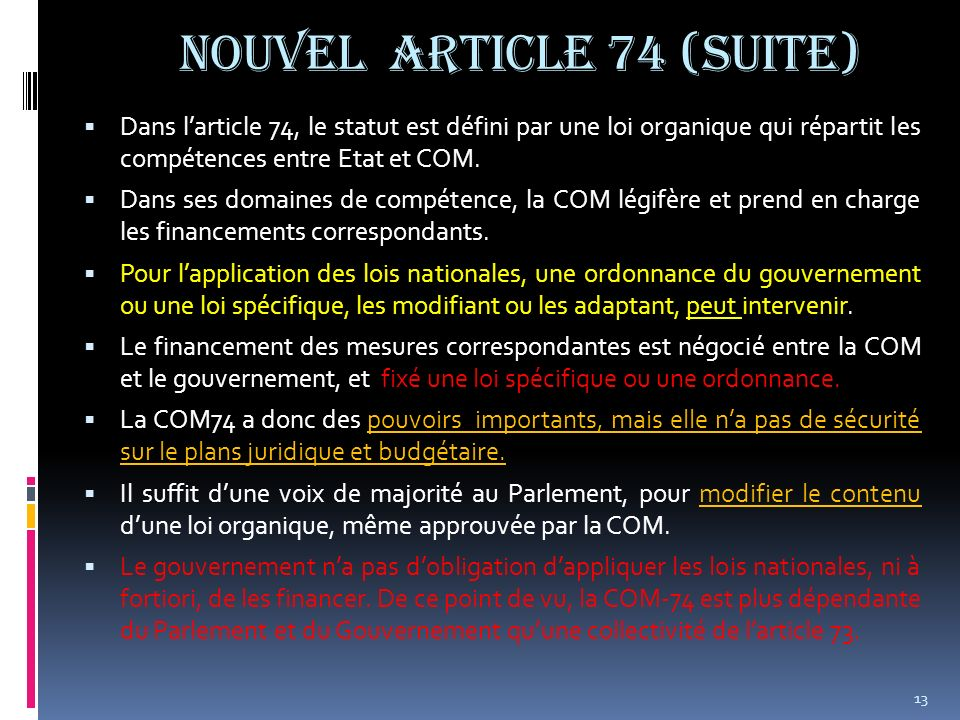 NOUVEL ARTICLE 74 (suite)
