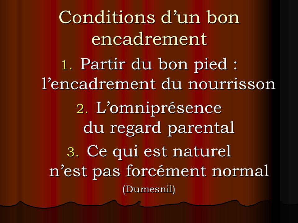 Conditions d'un bon encadrement
