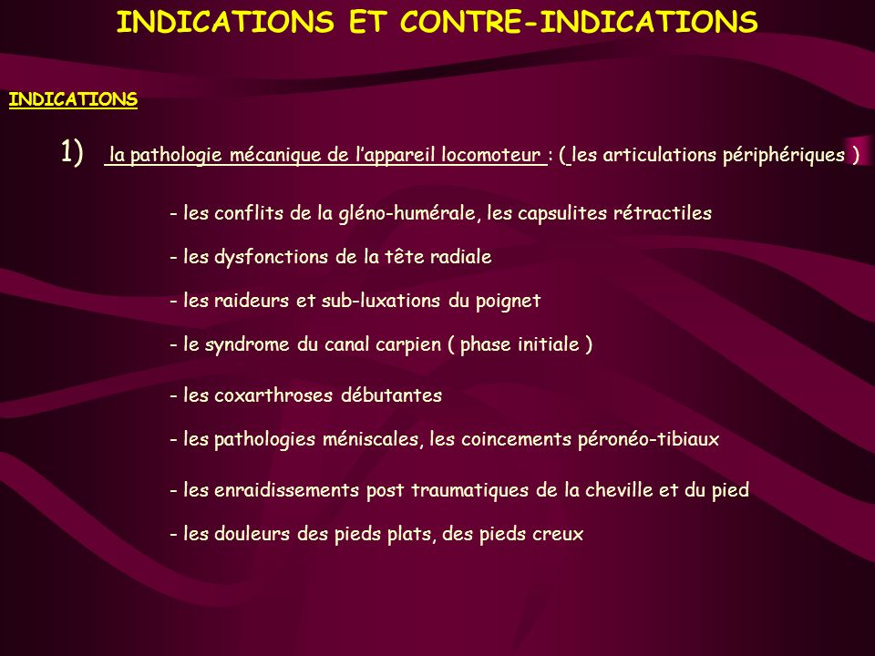 INDICATIONS ET CONTRE-INDICATIONS