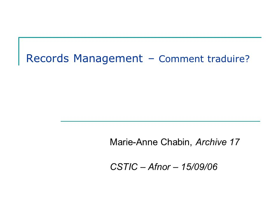 Records Management – Comment traduire