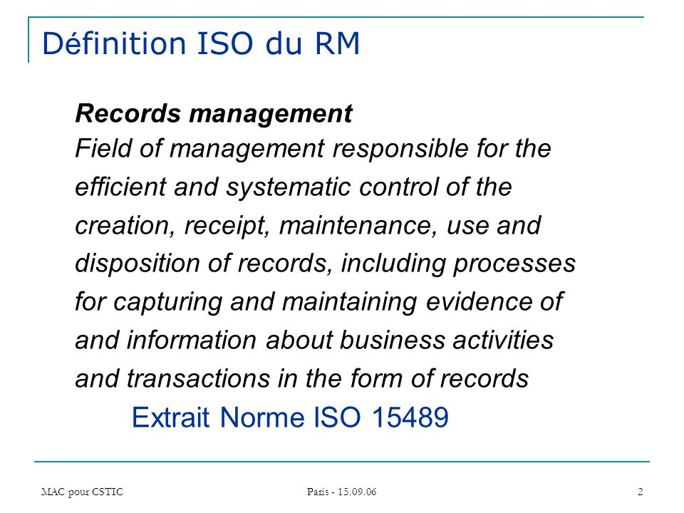 Définition ISO du RM Records management