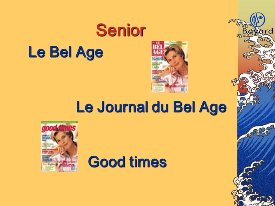 Senior Le Bel Age Le Journal du Bel Age Good times