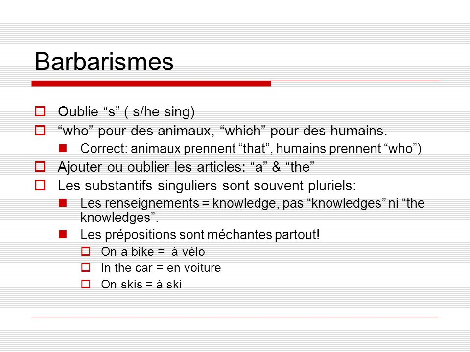 Barbarismes Oublie s ( s/he sing)