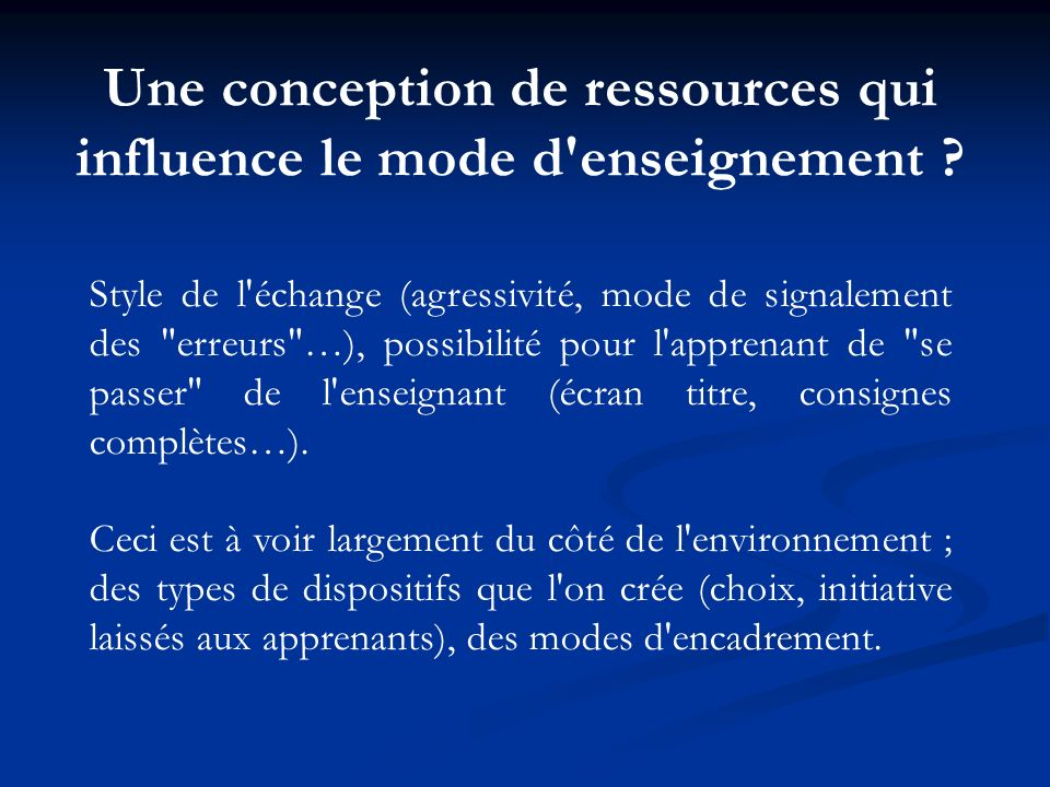 Une conception de ressources qui influence le mode d enseignement
