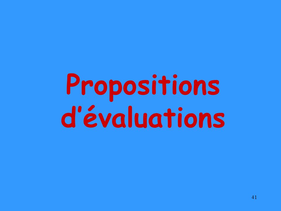 Propositions d'évaluations