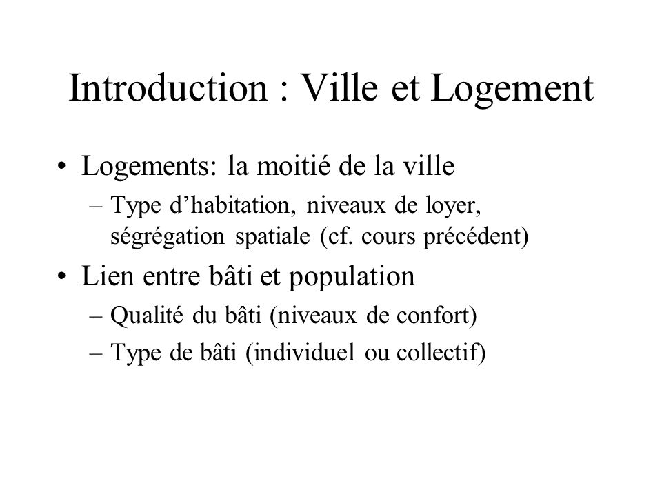 Introduction : Ville et Logement