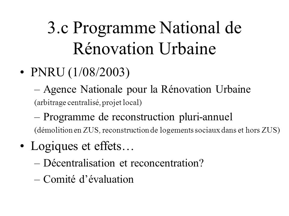 3.c Programme National de Rénovation Urbaine