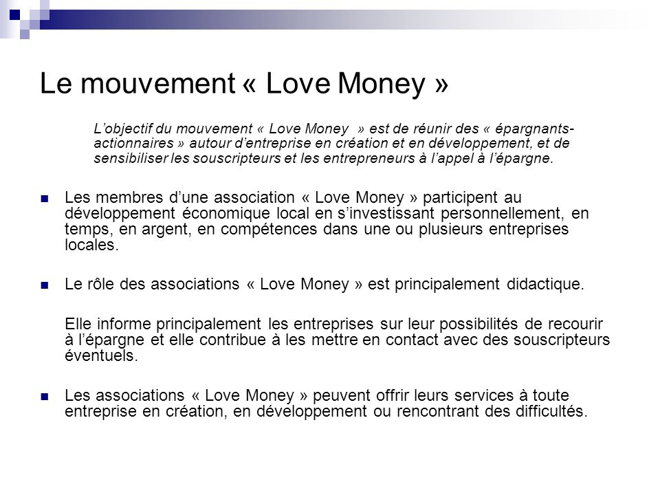 Le mouvement « Love Money »