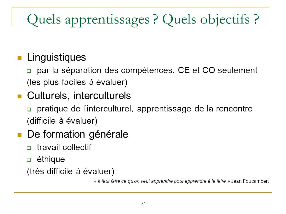 Quels apprentissages Quels objectifs