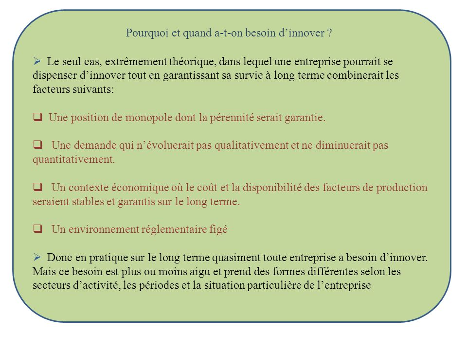 Pourquoi et quand a-t-on besoin d'innover