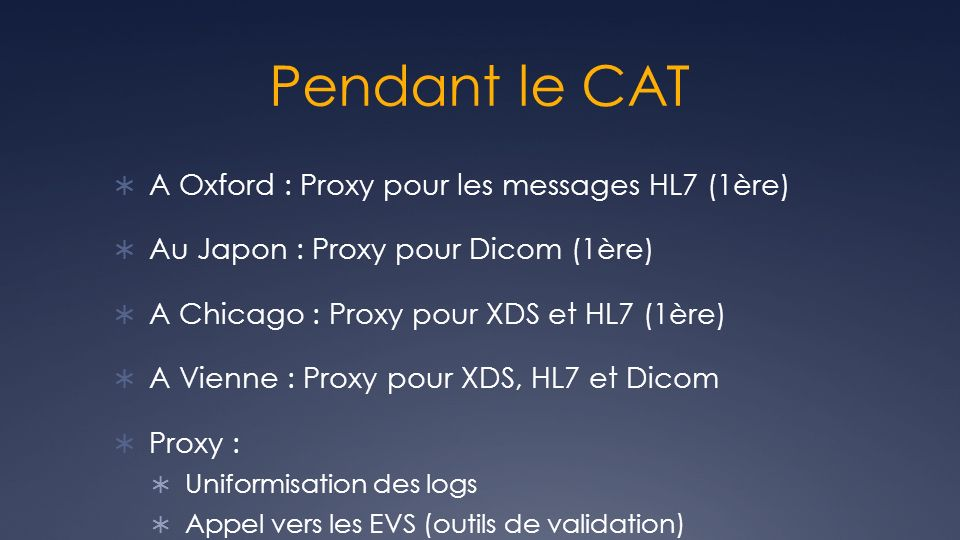 Pendant le CAT A Oxford : Proxy pour les messages HL7 (1ère)