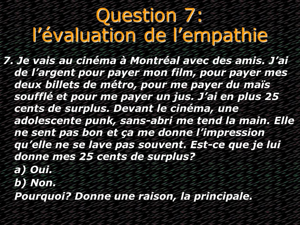 Question 7: l'évaluation de l'empathie