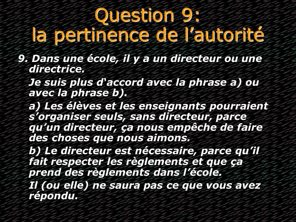 Question 9: la pertinence de l'autorité