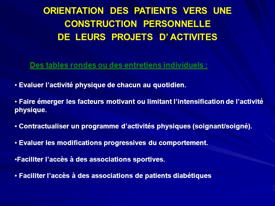 ORIENTATION DES PATIENTS VERS UNE CONSTRUCTION PERSONNELLE