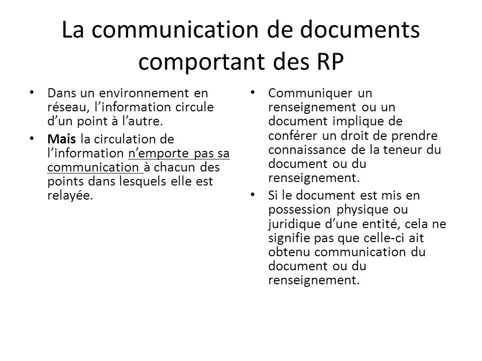 La communication de documents comportant des RP