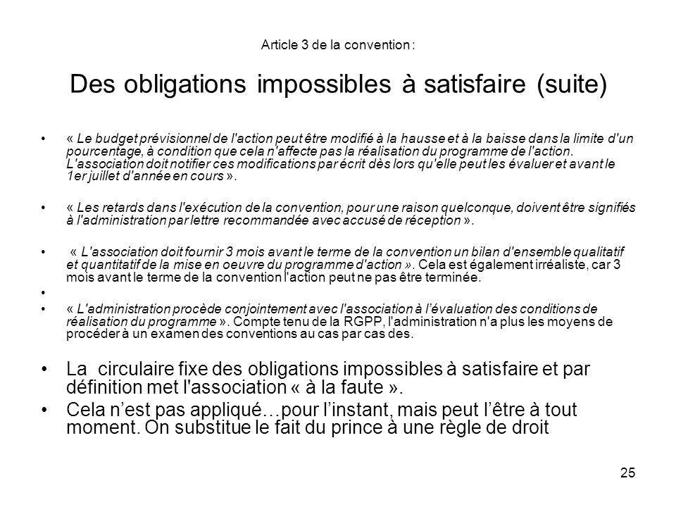Article 3 de la convention : Des obligations impossibles à satisfaire (suite)