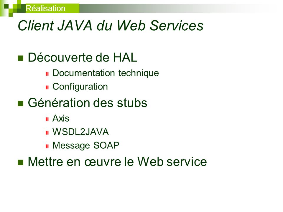 Client JAVA du Web Services