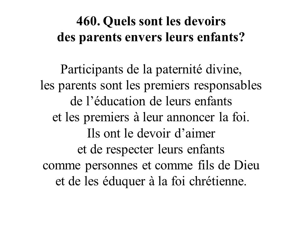 des parents envers leurs enfants Participants de la paternité divine,