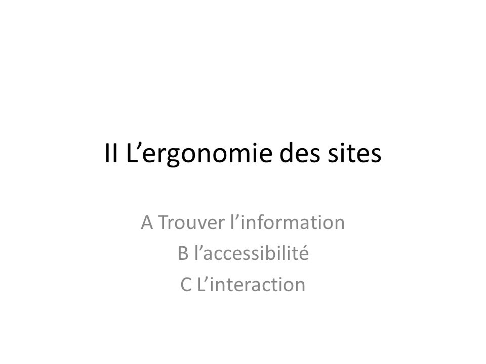 II L'ergonomie des sites