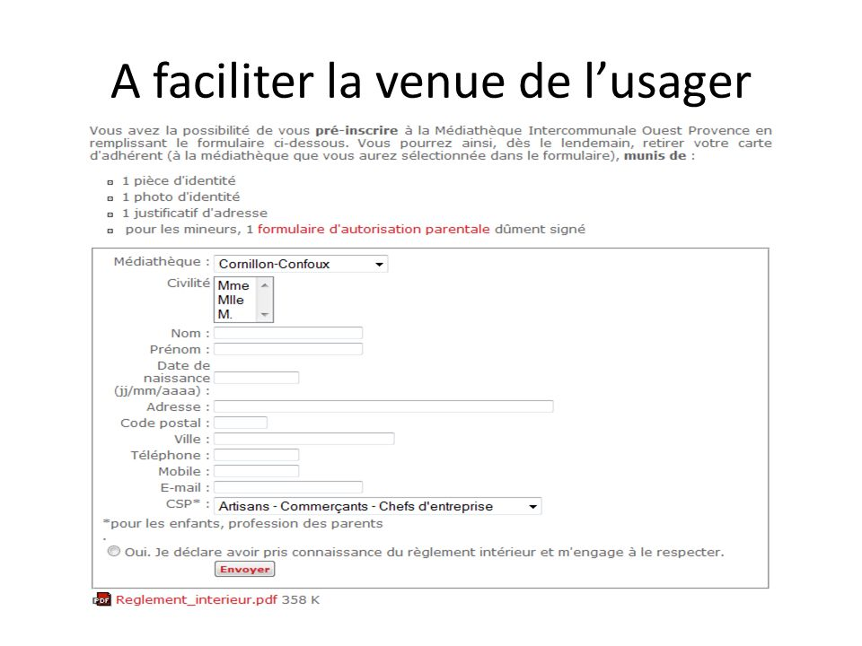 A faciliter la venue de l'usager
