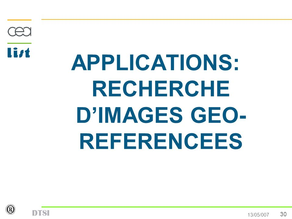 APPLICATIONS: RECHERCHE D'IMAGES GEO- REFERENCEES