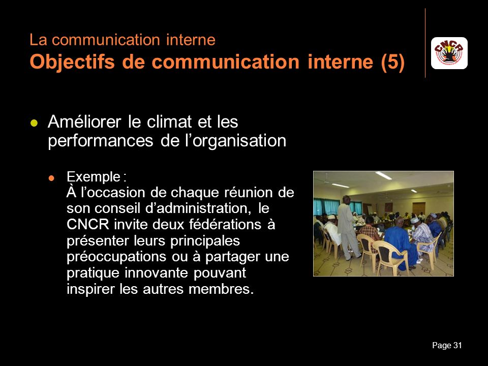 La communication interne Objectifs de communication interne (5)