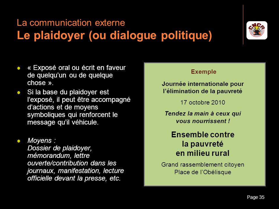 La communication externe Le plaidoyer (ou dialogue politique)