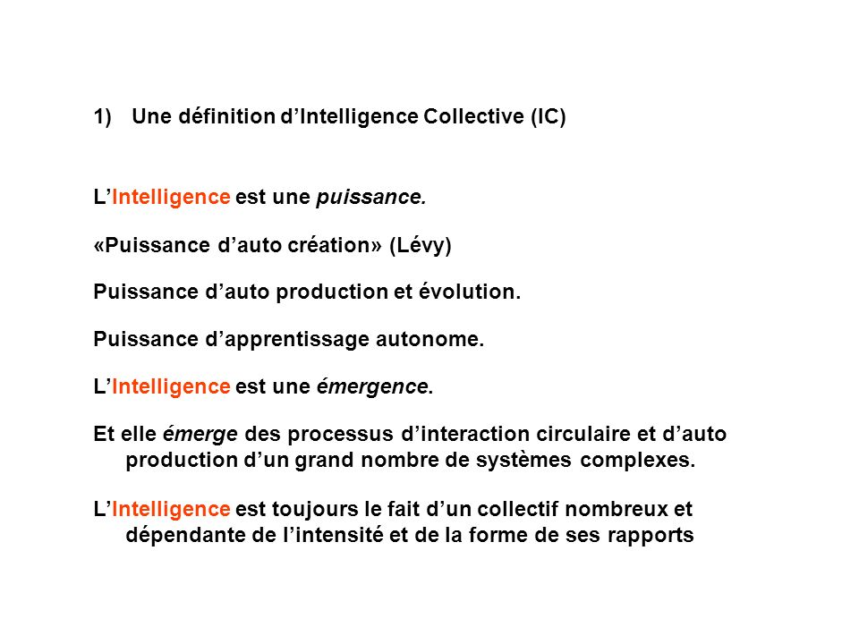 Une définition d'Intelligence Collective (IC)