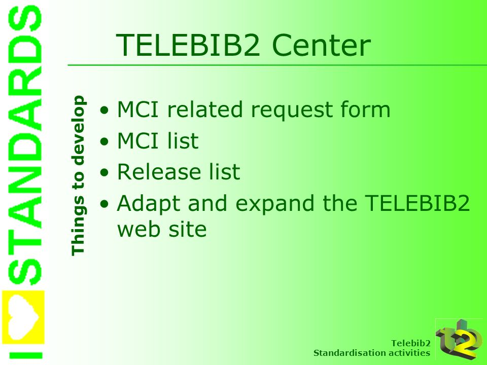 TELEBIB2 Center MCI related request form MCI list Release list