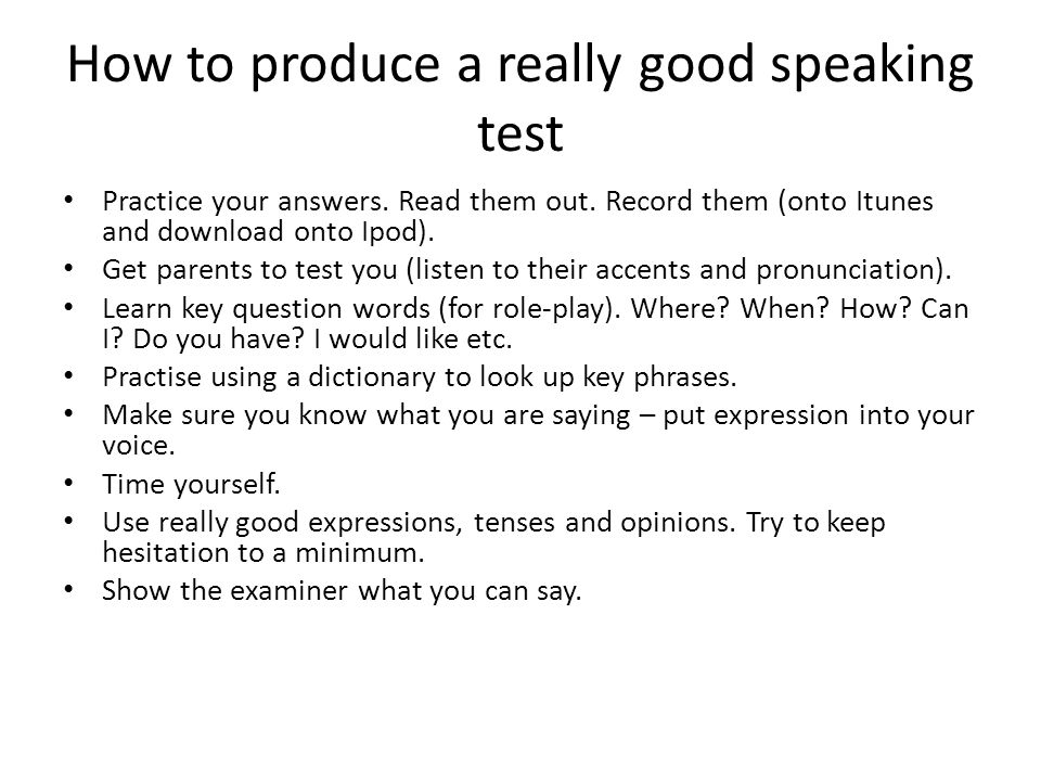 How to produce a really good speaking test