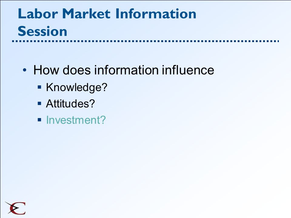 Labor Market Information Session